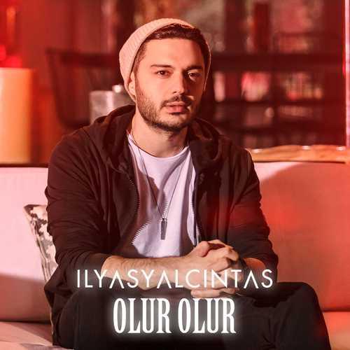 دانلود آهنگ جدید Ilyas Yalcintas به نام Olur Olur