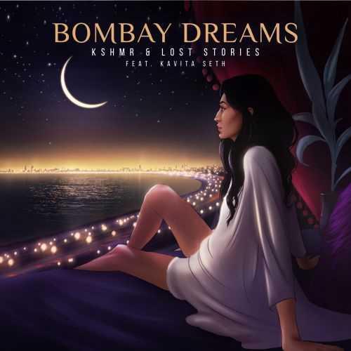 KSHMR & Lost StoriesNew SongBombay Dreams