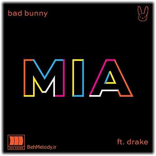 دانلود آهنگ Bad Bunny feat. Drake به نام Mia