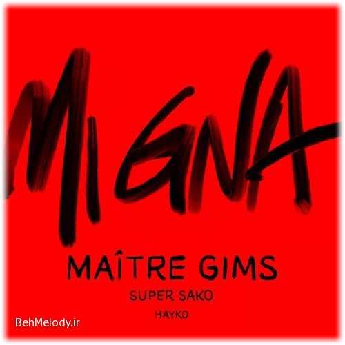 Maître Gims & Super Sako & Hayko New Song Mi Gna (Remix)