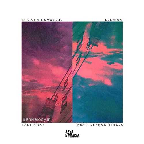 The Chainsmokers & Illenium New Song Takeaway