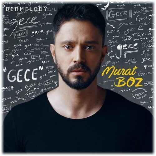 آهنگ شنیدنی گجه از موراد بوز
