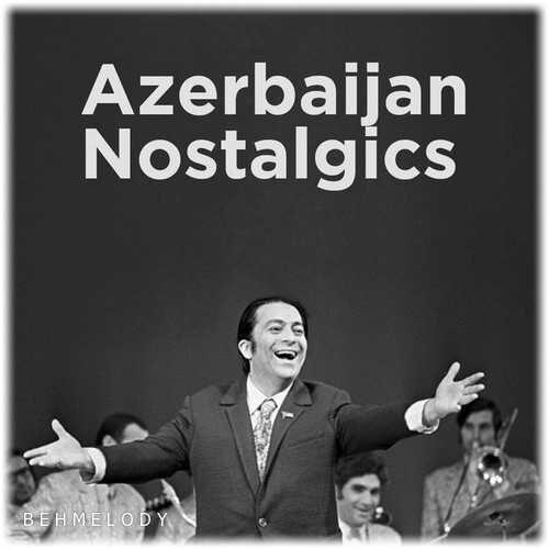Azerbaijan Nostalgic