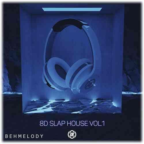 آهنگ هشت بعدی 8D Slap House Vol.1