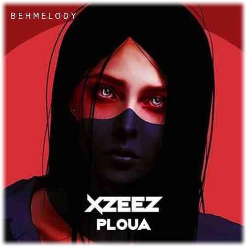 دانلود Ploua (XZEEZ Remix)