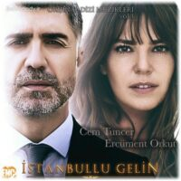 دانلود آهنگهای سریال ترکی عروس استانبول (Istanbul Gelin)