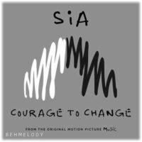 دانلود آهنگ شنیدنی Sia به نام Courage to Change