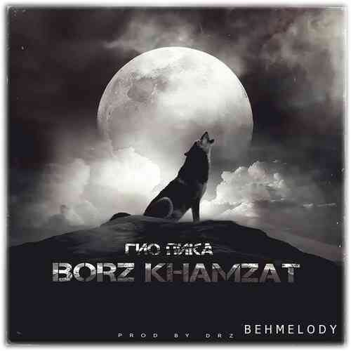 Gio Pika New Song Borz Khamzat