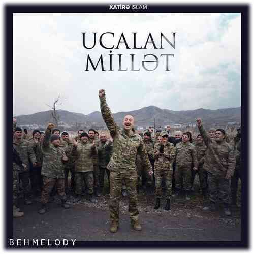 دانلود آهنگ جدید Xatirə İslam به نام Ucalan Millət