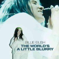 دانلود مستند Billie Eilish The World's a Little Blurry 2021