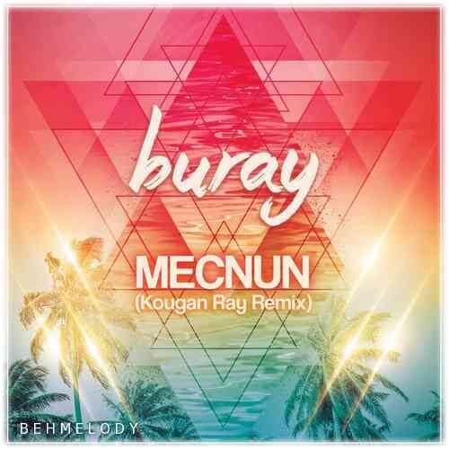 Buray New Song Mecnun Remix