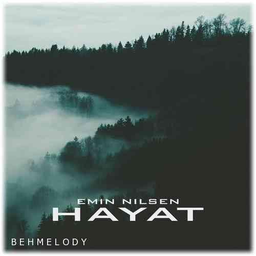 دانلود آهنگ شنیدنی Emin Nilsen به نام Hayat