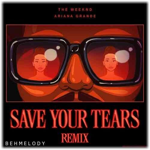 دانلود آهنگ جدید The Weeknd به نام Save Your Tears