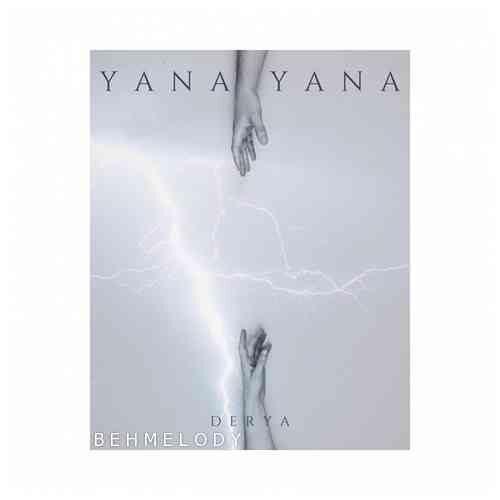 دانلود آهنگ جدید Derya به نام Yana Yana