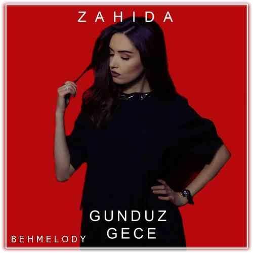 دانلود آهنگ فوق العاده Zahida به نام Gunduz Gece