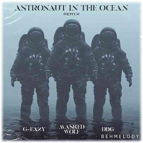 دانلود آهنگ معروف G-Eazy & DDG به نام Astronaut In The Ocean