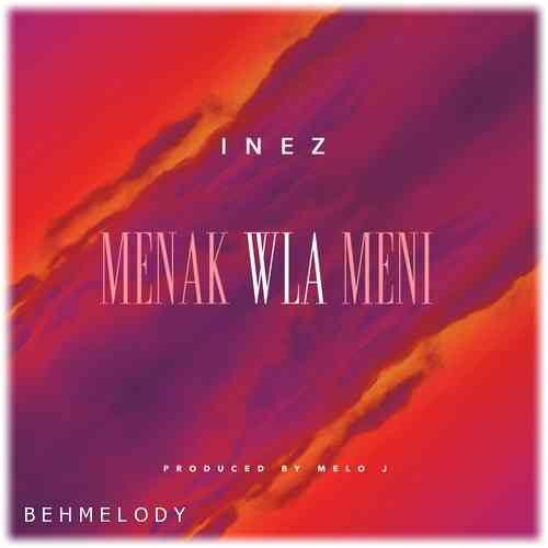 دانلود آهنگ شنیدنی Inez به نام Menak Wla Meni