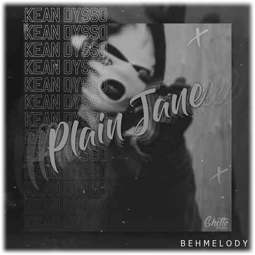 دانلود آهنگ معروف KEAN DYSSO به نام Plain Jane