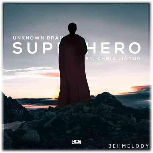 دانلود آهنگ معروف Unknown Brain به نام Superhero