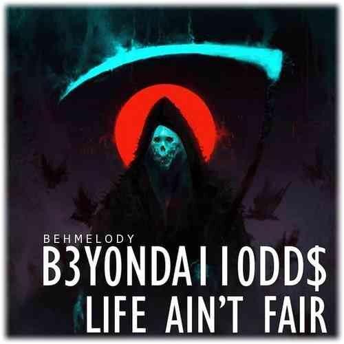 دانلود آهنگ معروف B3Y0NDA110DD$ به نام Life Ain't Fair