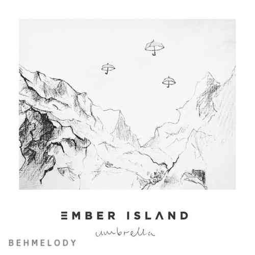 دانلود آهنگ شنیدنی Ember Island به نام Umbrella