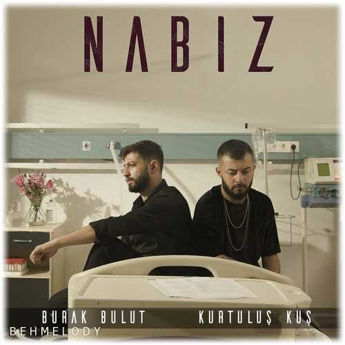 دانلود آهنگ ترکی Burak Bulut به نام Nabiz