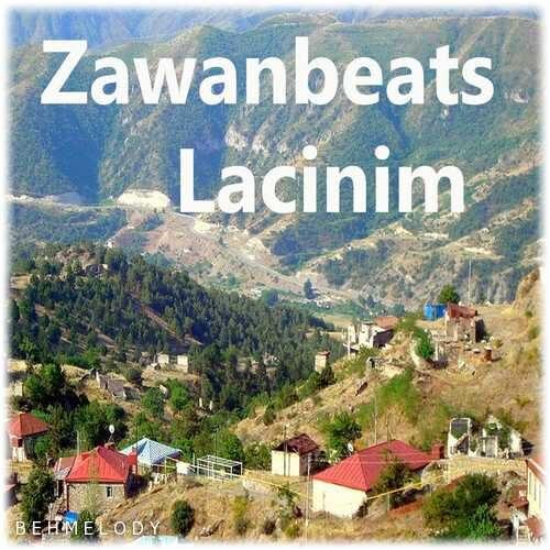 دانلود آهنگ شنیدنی Zawanbeats به نام Lacinim