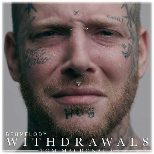 دانلود آهنگ شنیدنی Tom MacDonald به نام Withdrawals