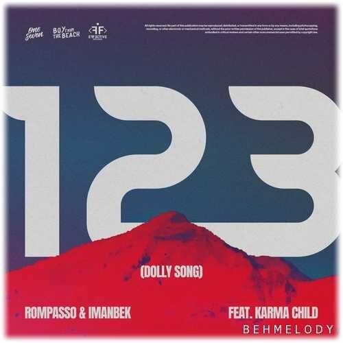 دانلود آهنگ جدید Rompasso به نام 123 (Dolly Song)