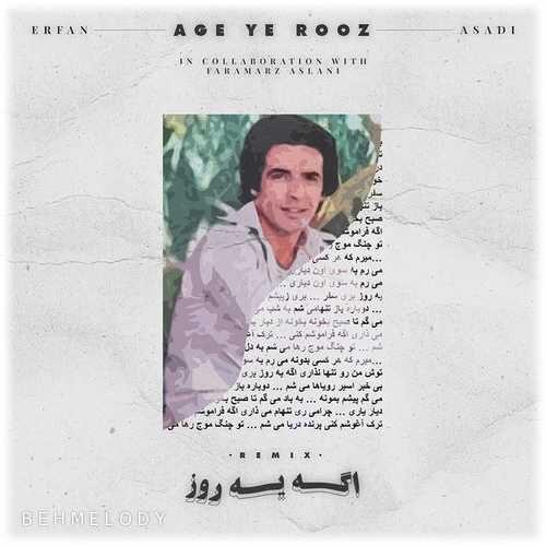 دانلود آهنگ جدید Asadi به نام Age Ye Rooz