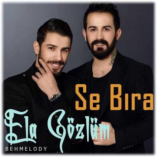دانلود آهنگ جدید Se Bıra به نام Ela Gözlüm