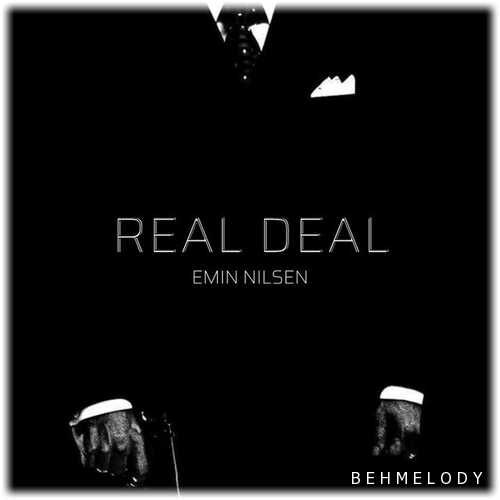 دانلود آهنگ شنیدنی Emin Nilsen به نام REAL DEAL