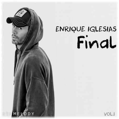 دانلود آلبوم جدید Enrique Iglesias به نام Final