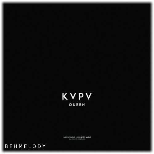 دانلود آهنگ جدید KVPV به نام Queen