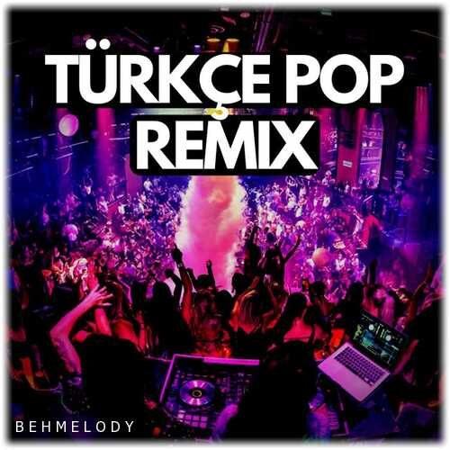 دانلود آهنگهای ریمیکس ترکی جدید 2021