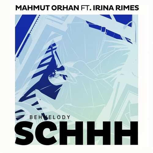 دانلود آهنگ زیبای Mahmut Orhan به نام Schhh