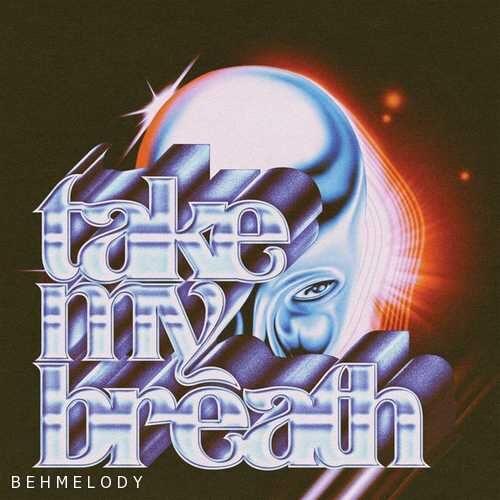 دانلود آهنگ جدید The Weeknd به نام Take My Breath